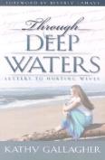 Through Deep Waters