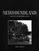Newfoundland & its Untrodden Ways