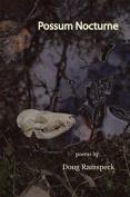 Possum Nocturne: Poems