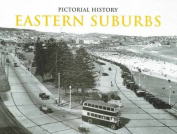 Pictorial History Eastern Suburbs