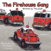 The Firehouse Gang