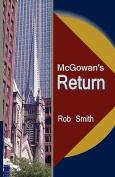 McGowan's Return