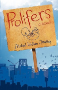 Prolifers a Novel