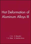 Hot Deformation of Aluminum Alloys III