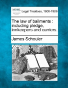 The Law of Bailments