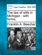 The Law of Wills in Michigan