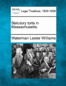 Statutory Torts in Massachusetts.