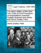 The Latest Edition of the New York Code of Civil Procedure
