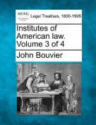 Institutes of American Law. Volume 3 of 4