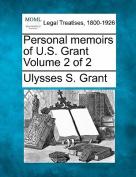 Personal Memoirs of U.S. Grant Volume 2 of 2