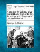 A Treatise on Sunday Laws