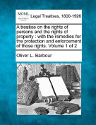 A Treatise on the Rights of Persons and the Rights of Property