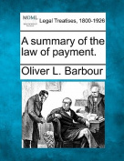 A Summary of the Law of Payment.