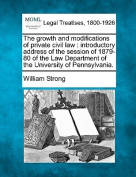 The Growth and Modifications of Private Civil Law