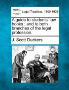 A Guide to Students' Law Books