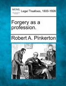 Forgery as a Profession.