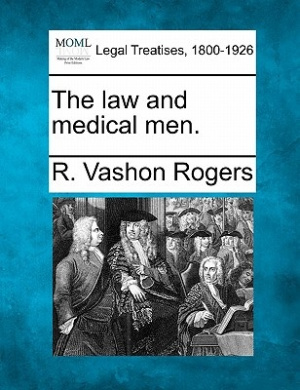 The Law and Medical Men.