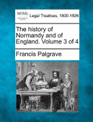 The History of Normandy and of England. Volume 3 of 4
