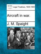 Aircraft in War.