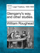 Glengarry's Way, and Other Studies.