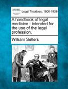 A Handbook of Legal Medicine