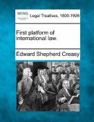 First Platform of International Law.