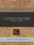 de Graecae Ecclesiae Hodierno Statu Epistola Authore Thomas Smith ...
