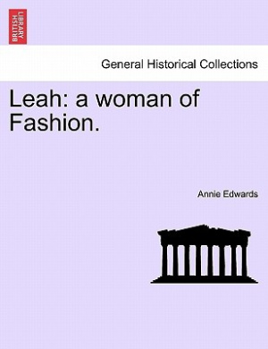 Leah: A Woman of Fashion.