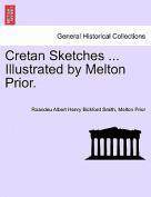 Cretan Sketches ... Illustrated by Melton Prior.