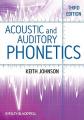 Acoustic and Auditory Phonetics 3E