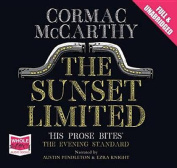 The Sunset Limited [Audio]