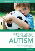 Teaching Young Children with Autism