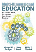 Multi-Dimensional Education