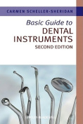 Basic Guide to Dental Instruments 2E