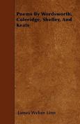 Poems by Wordsworth, Coleridge, Shelley, and Keats