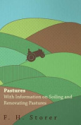 Pastures - With Information on Soiling and Renovating Pastures