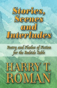 Stories, Scenes and Interludes