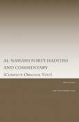 Al-Nawawi Forty Hadiths and Commentary