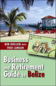 Business & Retirement Guide to Belize
