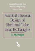 Practical Thermal Design of Shell-and-Tube Heat Exchangers