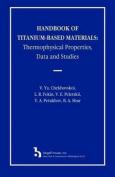 Handbook of Titanium-Based Materials