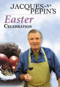 Jacques Pepin's Easter Celebration [Region 2]