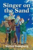 Singer on the Sand