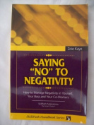 "Saying ""No"" to Negativity/Putting Anger To Work For You/Learning to Laugh at Work/Exploring Personality Styles/Attitude Adjustment Pack"