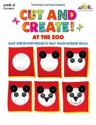 Lorenz Corporation TLC10010 Cut and Create At the Zoo- Grade PreK- 2