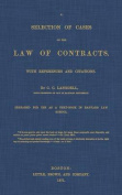 A Selection of Cases on the Law of Contracts with References and Citations