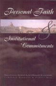 Personal Faith and Institutional Commitments
