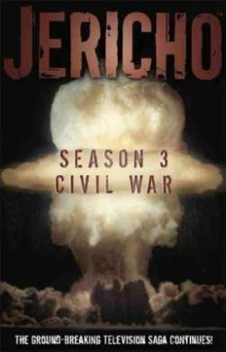 Jericho Season 3: Civil War