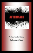 Aftermath: A Kate Taylor Story