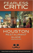 Fearless Critic Houston Restaurant Guide